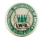 International Woodworkers Of America Club Button Museum