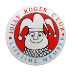 Jolly Roger Club Lifetime Member Club Button Museum