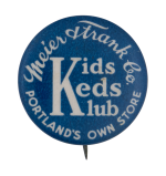 Meier Frank Kids Keds Klub Club Button Museum
