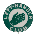 Left Hander Club Club Button Museum