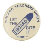 Let the Board Bite It Chicago Button Museum