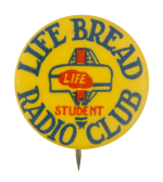 Life Bread Radio Club Club Button Museum