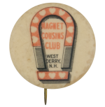 Magnet Cousins Club Club Button Museum