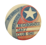 Neighborhood Dad's Club Club Button Museum