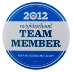 Obama 2012 Neighborhood Team Member Club Busy Beaver Button Museum