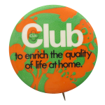 Quality of Life at Home Club Button Museum
