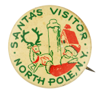 Santa's Visitor North Pole Club Button Museum