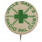 Uncle Daves Radio Pal Club Club Button Museum