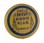 Gimbels Uncle Wip Kiddie Klub Club Button Museum
