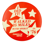 Walked 25 Miles With Spirit Club Button Museum