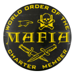World Order of the Mafia Club Button Museum