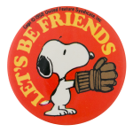 Snoopy Let's Be Friends Entertainment Button Museum