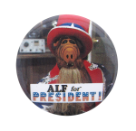 Alf For President Entertainment Button Museum
