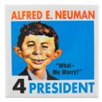 Alfred E. Neuman for President Entertainment Button Museum