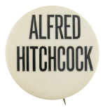 Alfred Hitchcock Entertainment Button Museum