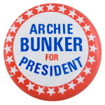 Archie Bunker for President Stars Entertainment Busy Beaver Button Museum