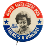 Behind Every Great Man Dingbat Entertainment Button Museum