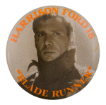 Harrison Ford Blade Runner Entertainment Button Museum