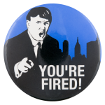 Donald Trump The Apprentice Entertainment Button Museum