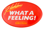 Flashdance Entertainment Button Museum