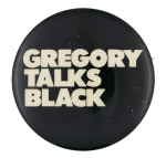 Gregory Talks Black Entertainment Button Museum