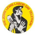 Jerry Lewis Labor Day Telethon Yellow Entertainment Button Museum