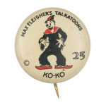 Max Fleisher's Talkatoons Ko-Ko Entertainment Button Museum