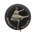 Midnight At Maxim's Entertainment Button Museum