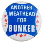 Another Meathead for Bunker Blue Entertainment Busy Beaver Button Museum