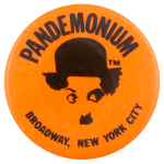 Pandemonium Orange Advertising Button Museum