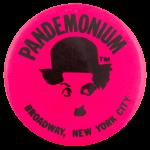 Pandemonium Pink Advertising Button Museum