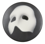 Phantom of the Opera Entertainment Button Museum