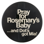 Rosemary's Baby Entertainment Busy Beaver Button Museum