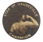 Star Of Vaudeville Charmion Entertainment Button Museum