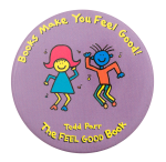 The Feel Good Book Entertainment Button Museum
