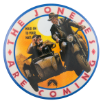 The Joneses Are Coming Entertainment Button Museum