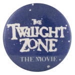 The Twilight Zone Movie Entertainment Button Museum