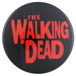 The Walking Dead Entertainment Button Museum