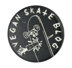 Vegan Skate Blog Entertainment Button Museum