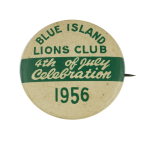 Blue Island Lions 4th of July 1956 Event Busy Beaver Button Museum