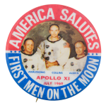 America Salutes First Men On The Moon Events Button Museum