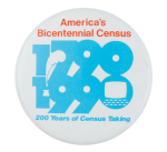America's Bicentennial Census Event Button Museum