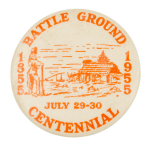 Battle Ground Centennial Event Button Museum