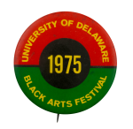 University of Delaware Black Arts Festival Event Busy Beaver Button Museum