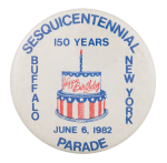 Buffalo New York Sesquicentennial Parade Event Button Museum