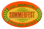 Celebrate Summerfest Event Button Museum