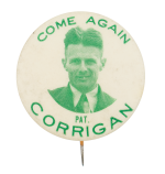 Come Again Corrigan Cause  Button Museum