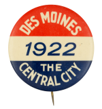 Des Moines 1922 Event Button Museum