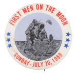 First Men on the Moon July 20, 1969 Event Button Museum