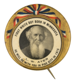 First White Boy Born in Minnesota Event Button Museum